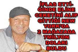 Türkiye'de iflas etti, ABD'de milyoner oldu.18102